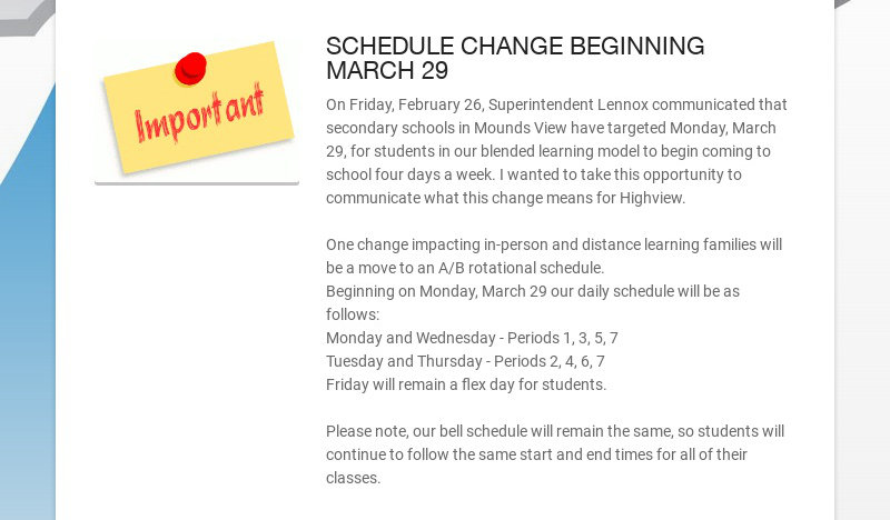SCHEDULE CHANGE BEGINNING MARCH 29 On Friday, February 26, Superintendent Lennox communicated...