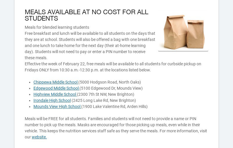 MEALS AVAILABLE AT NO COST FOR ALL STUDENTS Meals for blended learning students Free breakfast...