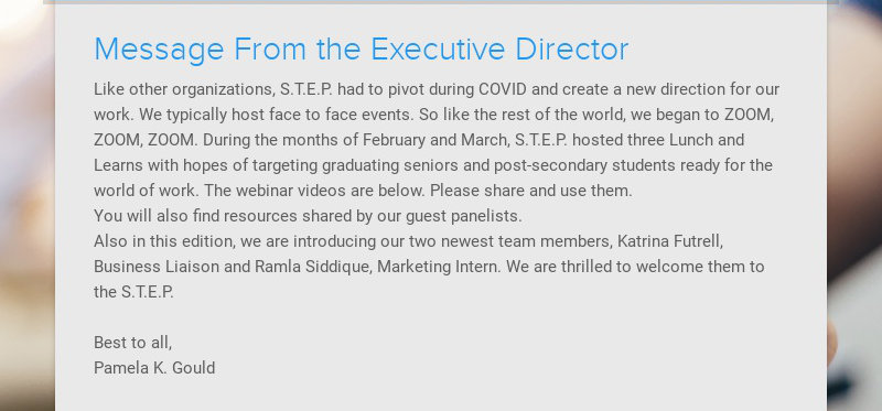 Message From the Executive Director                                                 Like other organizations, S.T.E.P. had to pivot during COVID...