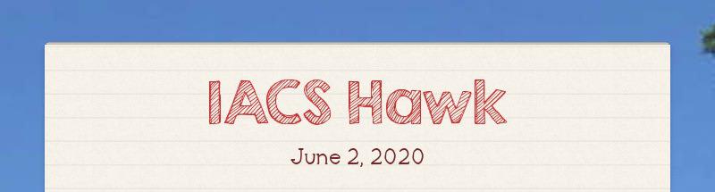 IACS Hawk June 2, 2020