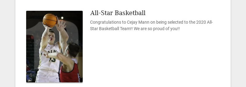 All-Star Basketball Congratulations to Cejay Mann on being selected to the 2020 All-Star...