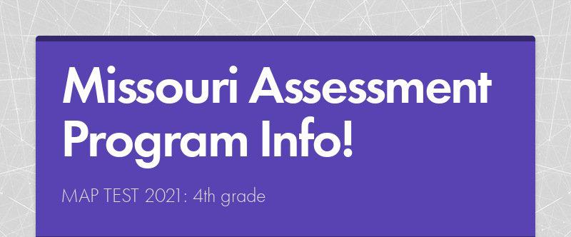Missouri Assessment Program Info! MAP TEST 2021: 4th grade