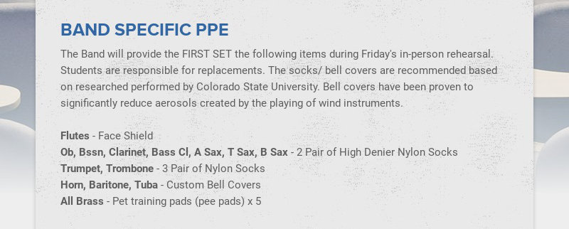 BAND SPECIFIC PPE The Band will provide the FIRST SET the following items during Friday's in-...