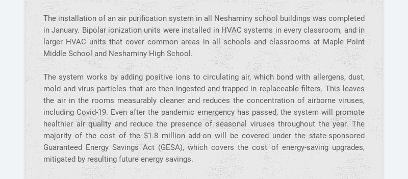 The installation of an air purification system in all Neshaminy school buildings was completed in...