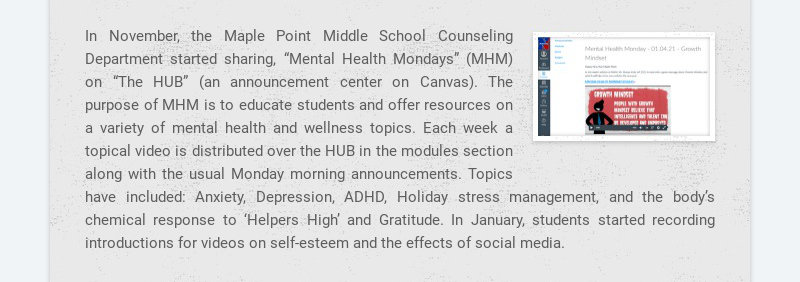 """In November, the Maple Point Middle School Counseling Department started sharing, """"Mental Health..."""