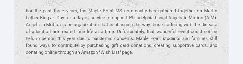 For the past three years, the Maple Point MS community has gathered together on Martin Luther...