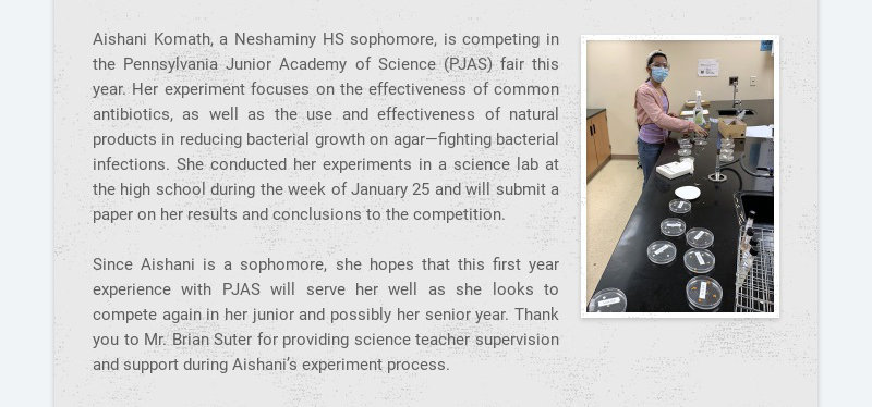 Aishani Komath, a Neshaminy HS sophomore, is competing in the Pennsylvania Junior Academy of...
