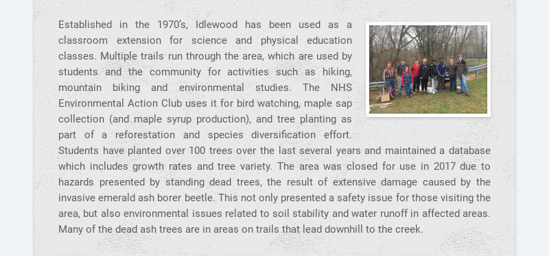 Established in the 1970's, Idlewood has been used as a classroom extension for science and...