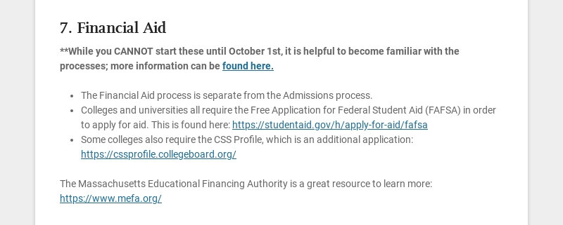 7. Financial Aid **While you CANNOT start these until October 1st, it is helpful to become...