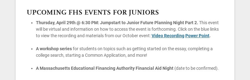 UPCOMING FHS EVENTS FOR JUNIORS Thursday, April 29th @ 6:30 PM: Jumpstart to Junior Future...