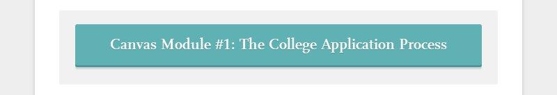 Canvas Module #1: The College Application Process