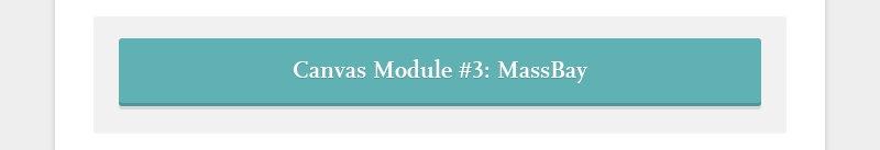 Canvas Module #3: MassBay