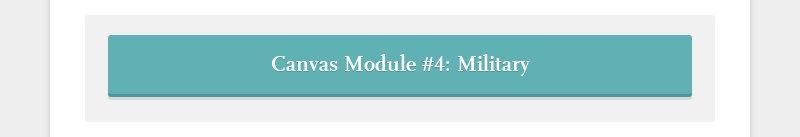 Canvas Module #4: Military