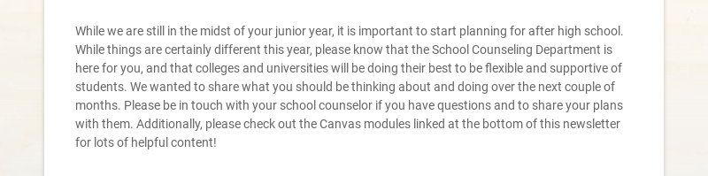 While we are still in the midst of your junior year, it is important to start planning for after...