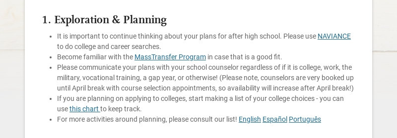 1. Exploration & Planning It is important to continue thinking about your plans for after high...