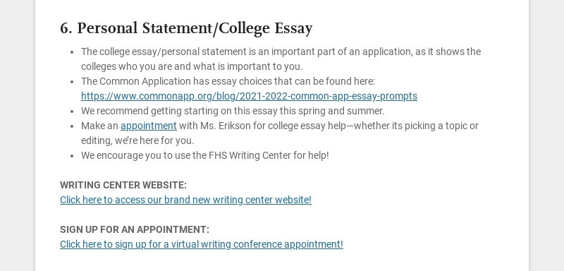 6. Personal Statement/College Essay The college essay/personal statement is an important part of...