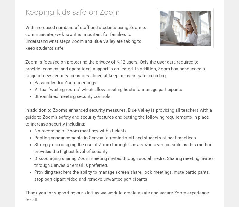 Keeping kids safe on Zoom With increased numbers of staff and students using Zoom to communicate,...