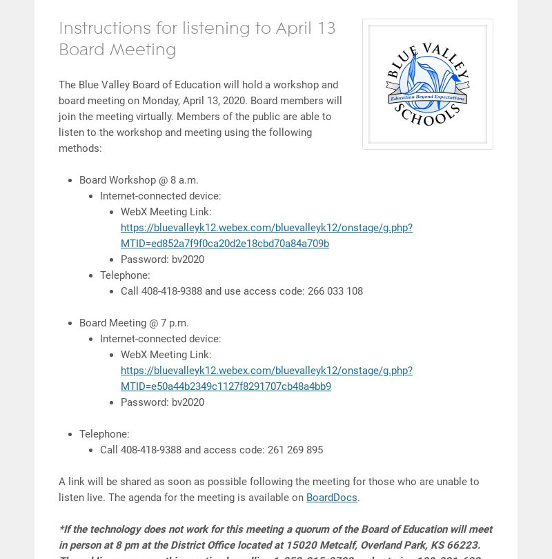 Instructions for listening to April 13 Board Meeting The Blue Valley Board of Education will hold...