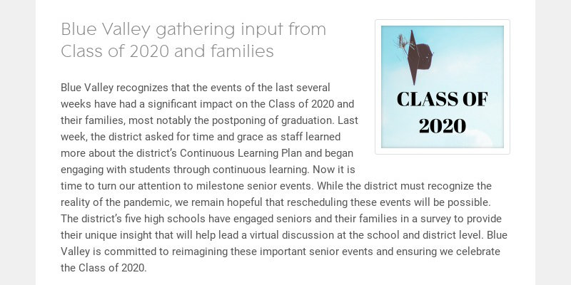 Blue Valley gathering input from Class of 2020 and families Blue Valley recognizes that the...