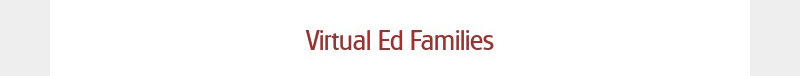 Virtual Ed Families