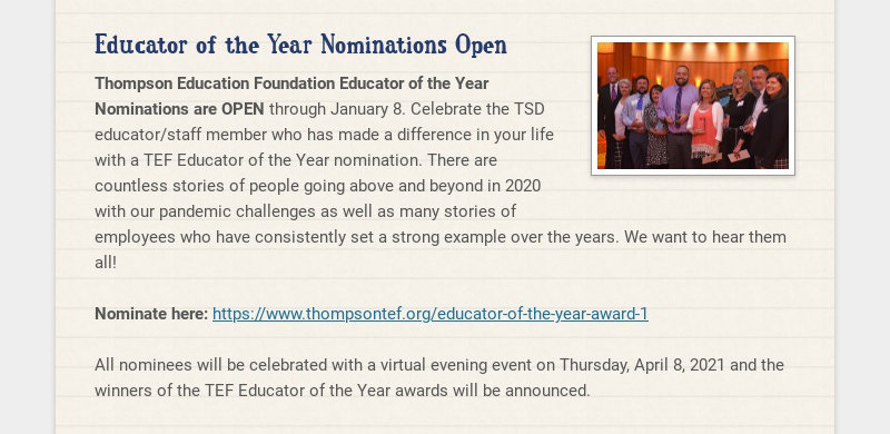Educator of the Year Nominations Open Thompson Education Foundation Educator of the Year...