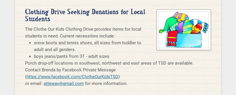 Clothing Drive Seeking Donations for Local Students The Clothe Our Kids Clothing Drive provides...