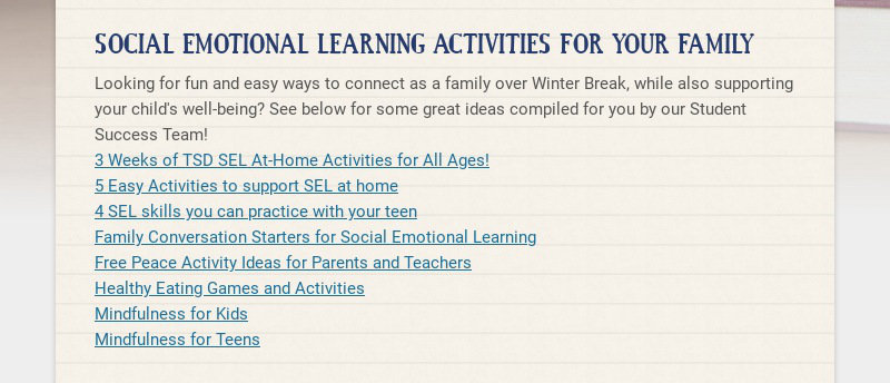 SOCIAL EMOTIONAL LEARNING ACTIVITIES FOR YOUR FAMILY Looking for fun and easy ways to connect as...