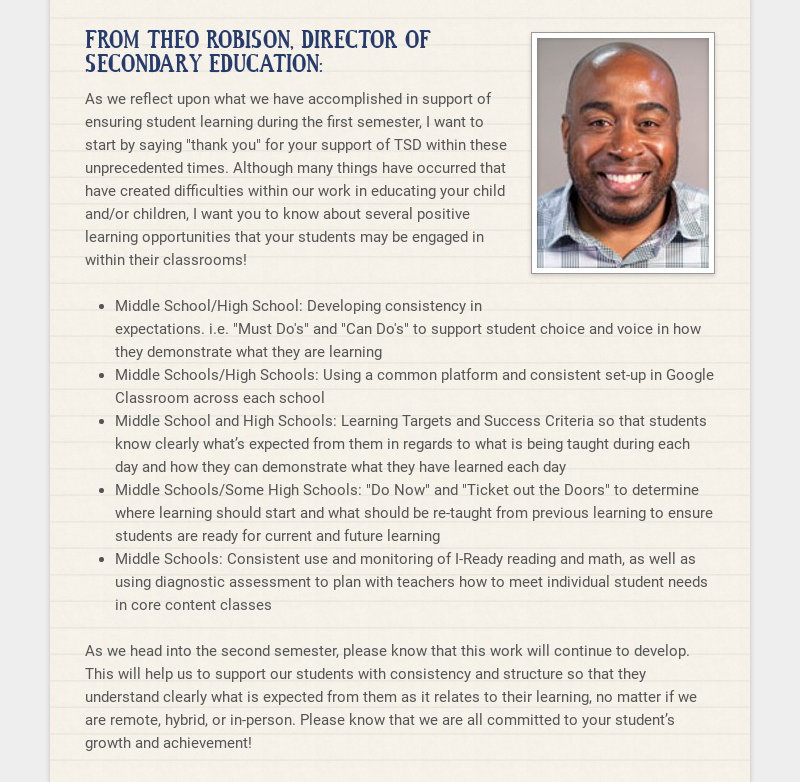 FROM THEO ROBISON, DIRECTOR OF SECONDARY EDUCATION: As we reflect upon what we have accomplished...
