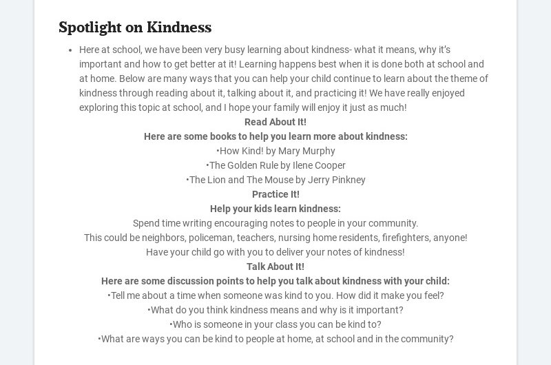 Spotlight on Kindness Here at school, we have been very busy learning about kindness- what it...