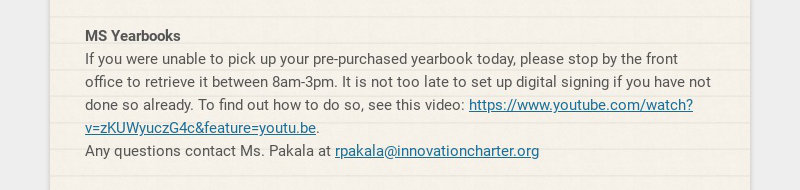 MS Yearbooks If you were unable to pick up your pre-purchased yearbook today, please stop by the...