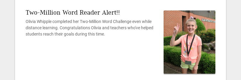 Two-Million Word Reader Alert!! Olivia Whipple completed her Two-Million Word Challenge even...