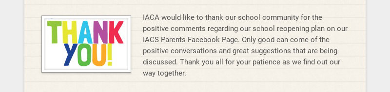IACA would like to thank our school community for the positive comments regarding our school...