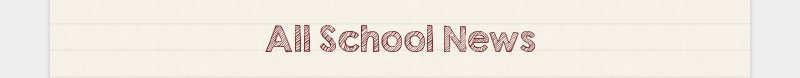 All School News