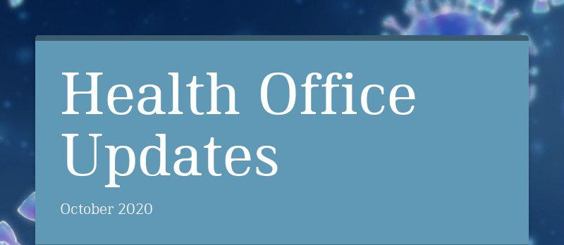 Health Office Updates October 2020