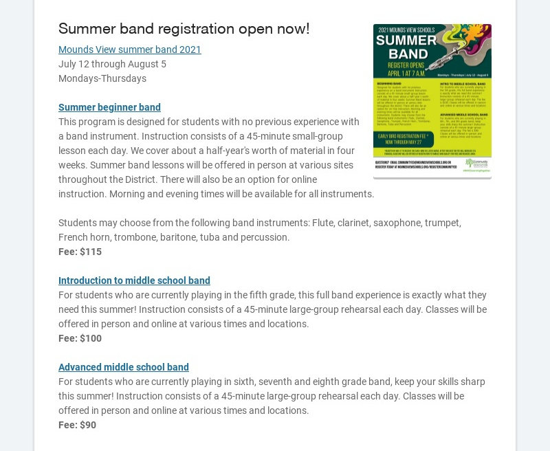 Summer band registration open now! Mounds View summer band 2021 July 12 through August 5...
