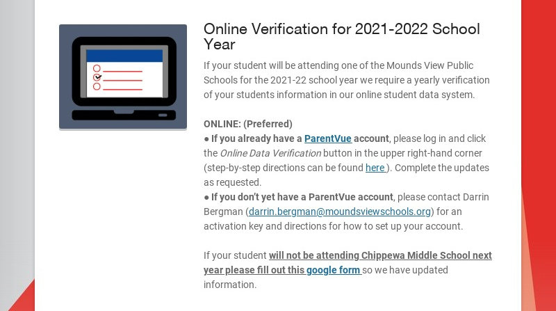 Online Verification for 2021-2022 School Year If your student will be attending one of the Mounds...