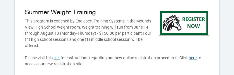 Summer Weight Training This program is coached by Englebert Training Systems in the Mounds View...