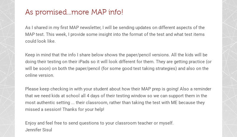 As promised...more MAP info! As I shared in my first MAP newsletter, I will be sending updates on...