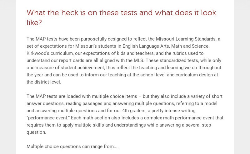 What the heck is on these tests and what does it look like? The MAP tests have been purposefully...