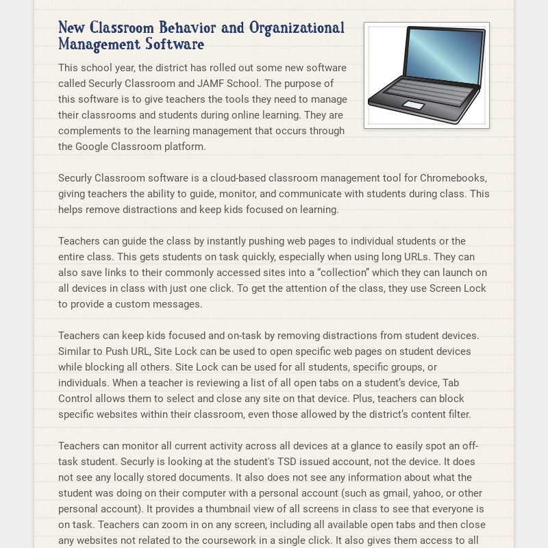 New Classroom Behavior and Organizational Management Software This school year, the district has...