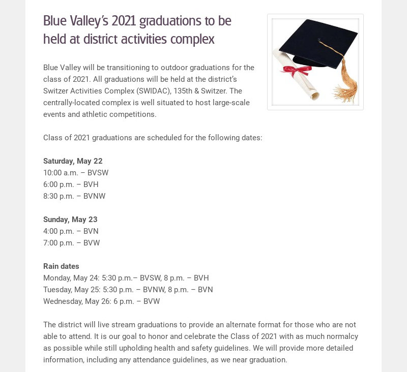 Blue Valley's 2021 graduations to be held at district activities complex Blue Valley will be...