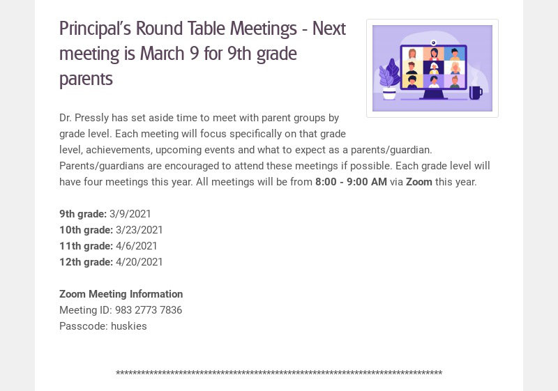 Principal's Round Table Meetings - Next meeting is March 9 for 9th grade parents Dr. Pressly has...