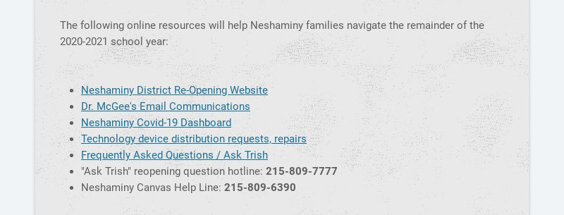 The following online resources will help Neshaminy families navigate the remainder of the...