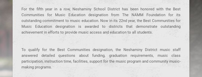 For the fifth year in a row, Neshaminy School District has been honored with the Best Communities...