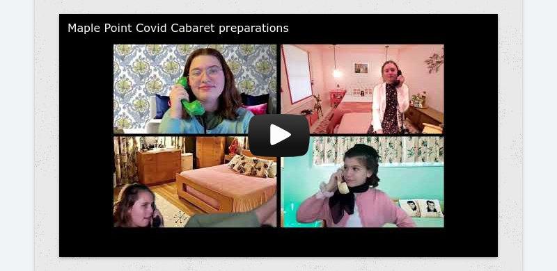 Maple Point Covid Cabaret preparations