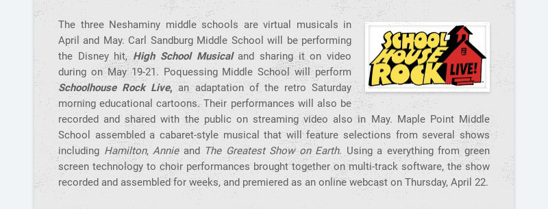 The three Neshaminy middle schools are virtual musicals in April and May. Carl Sandburg Middle...