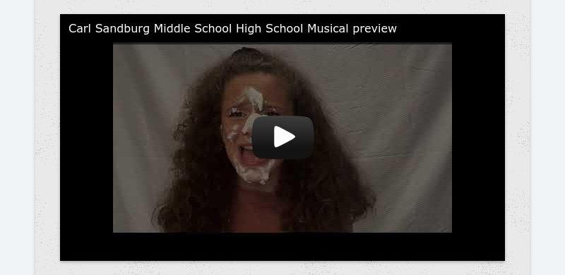 Carl Sandburg Middle School High School Musical preview