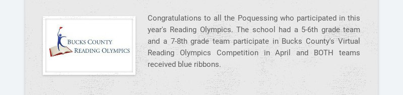 Congratulations to all the Poquessing who participated in this year's Reading Olympics. The...