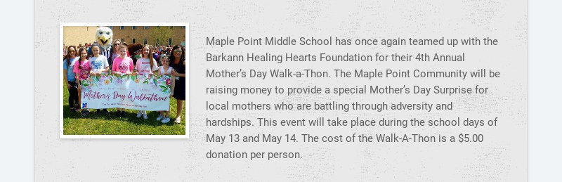 Maple Point Middle School has once again teamed up with the Barkann Healing Hearts Foundation for...
