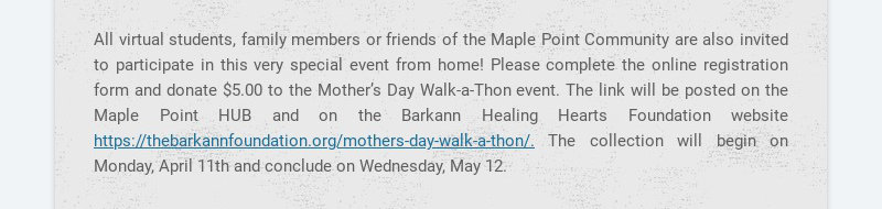 All virtual students, family members or friends of the Maple Point Community are also invited to...